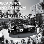 Gumball 3000 feature from Maxim
